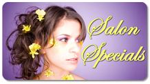 Beauty School Salon Specials in the Antelope Valley